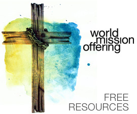 World Mission Offering Free Resources