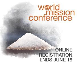 World Mission Conference - online registration ends June 15