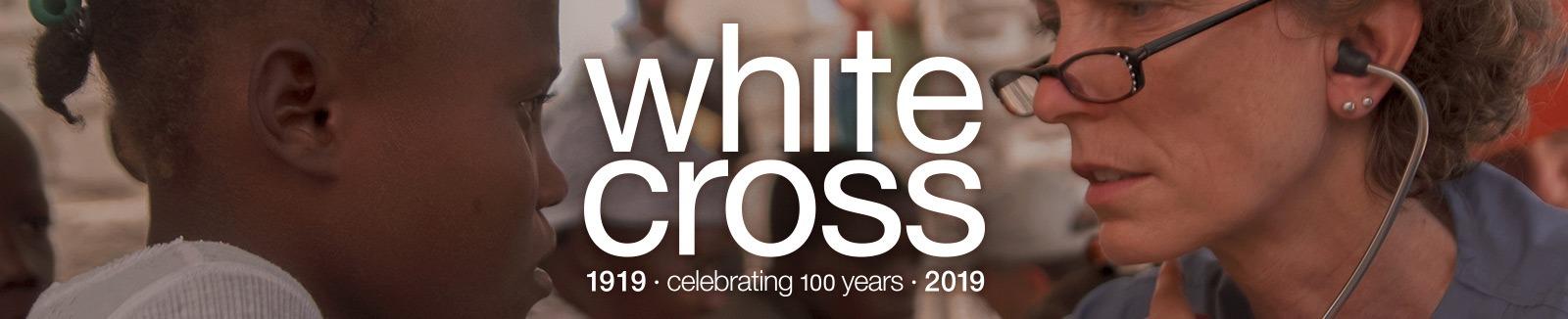 White Cross - celebrating 100 years