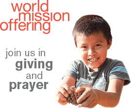 World Mission Offering 2020: Join us in giving and prayer